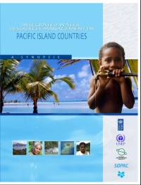 Integrated Water Resource Management in Pacific Island Countries: A Synopsis
